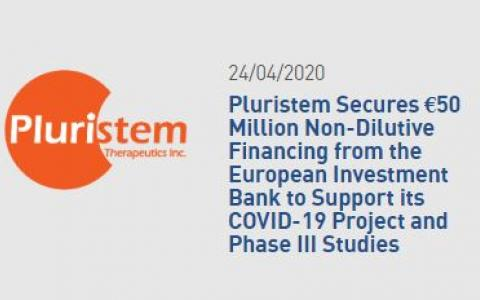 Pluristem Secures €50 Million Non-Dilutive Financing from the European Investment Bank to Support its COVID-19 Project and Phase III Studies